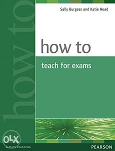 Knjiga: How to Teach for Exams, pisac: Sally Burgess, Katie Head, Strani jezici, Udžbenici