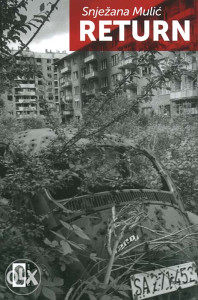 Knjiga: Return, pisac: Snježana Mulić, BiH teme, Rat 1992-1995