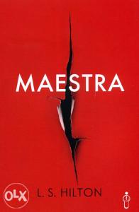 Knjiga: Maestra, pisac: L. S. Hilton, Književnost, Romani, Triler