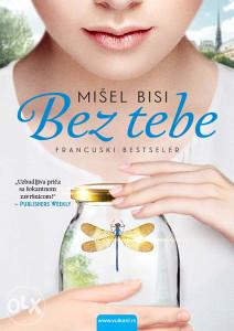 Knjiga: Bez tebe, pisac: Mišel Bisi, Književnost, Romani, Triler