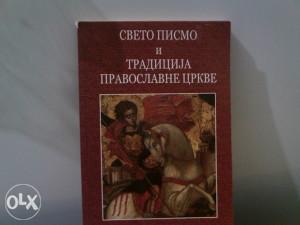 Tradicija pravoslavne crkve i Sveto pismo