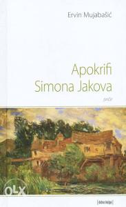 Knjiga: Apokrifi Simona Jakova, pisac: Ervin Mujabašić, Književnost, Pripovjetke