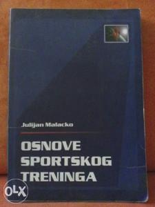 OSNOVE SPORTSKOG TRENINGA / Juliajan Malacko